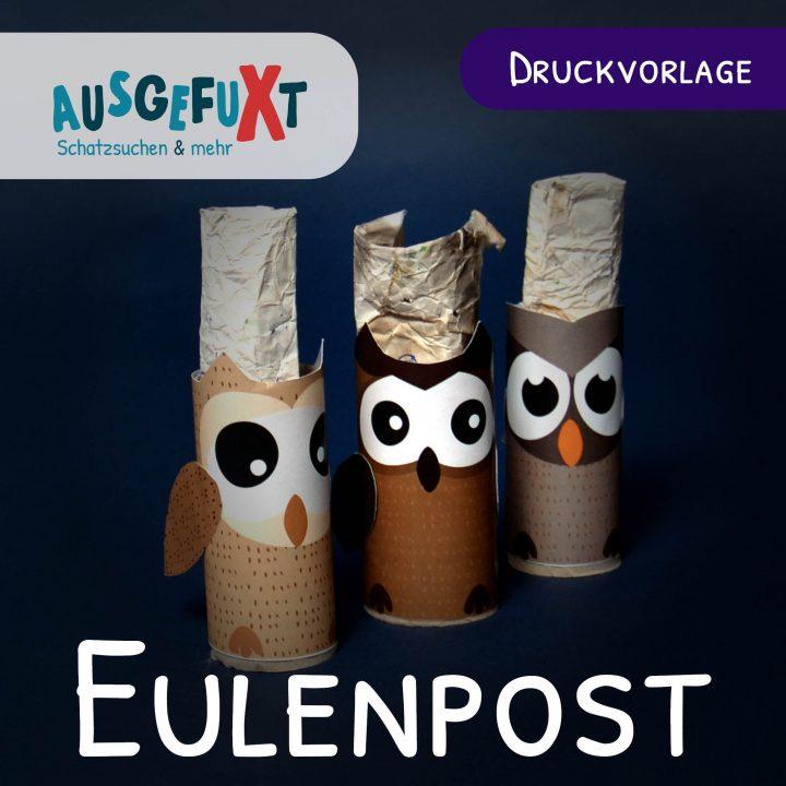 Bastelvorlage für Klopapierrollen: Eulenpost