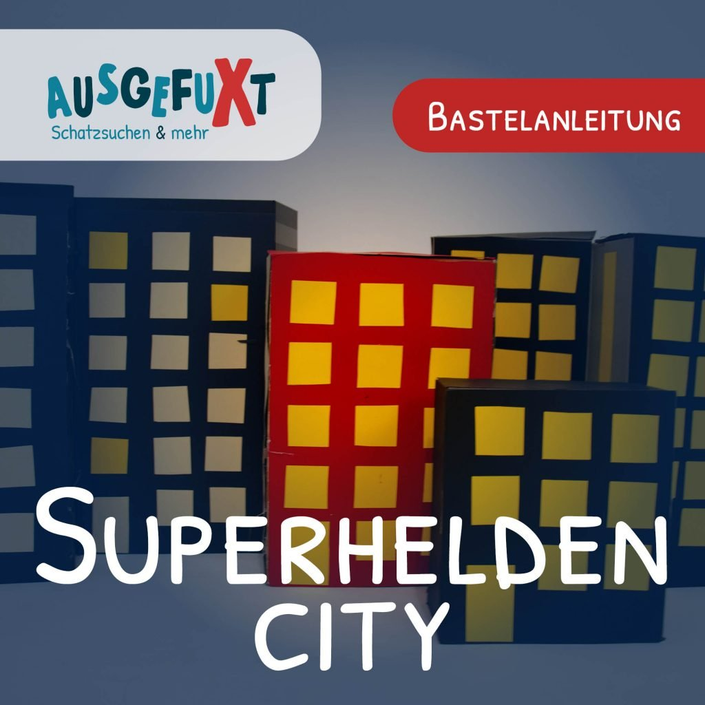 Bastelanleitung: Superhelden-City