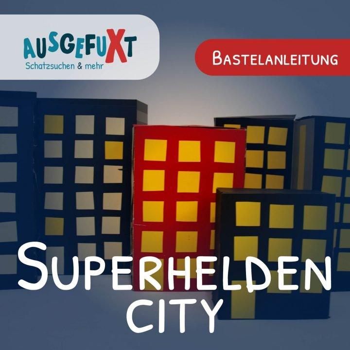 Superhelden-City: Bastelanleitung für die Kullisse