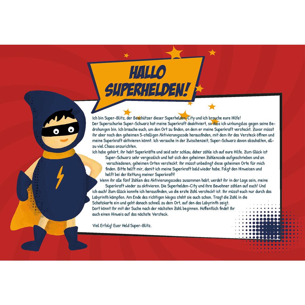 Das ist der erste Brief des Superhelden an die Kinder. Zusammen mit diesem Brief bekommen die Kinder die Schatzkarte ausgehändigt.