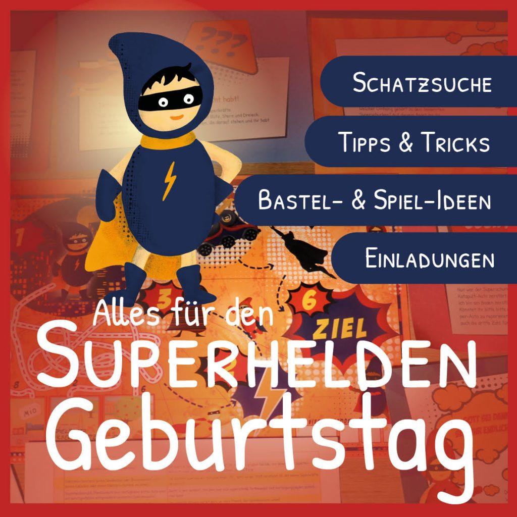 Der Superhelden-Kindergeburtstag