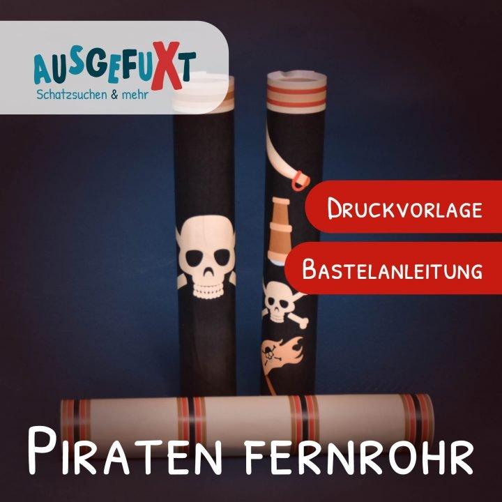 Kostenlose Bastelanleitung für Piraten-Fernrohre