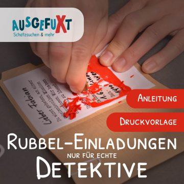 Rubbel-Einladungen zum Detektiv-Kindergeburtstag