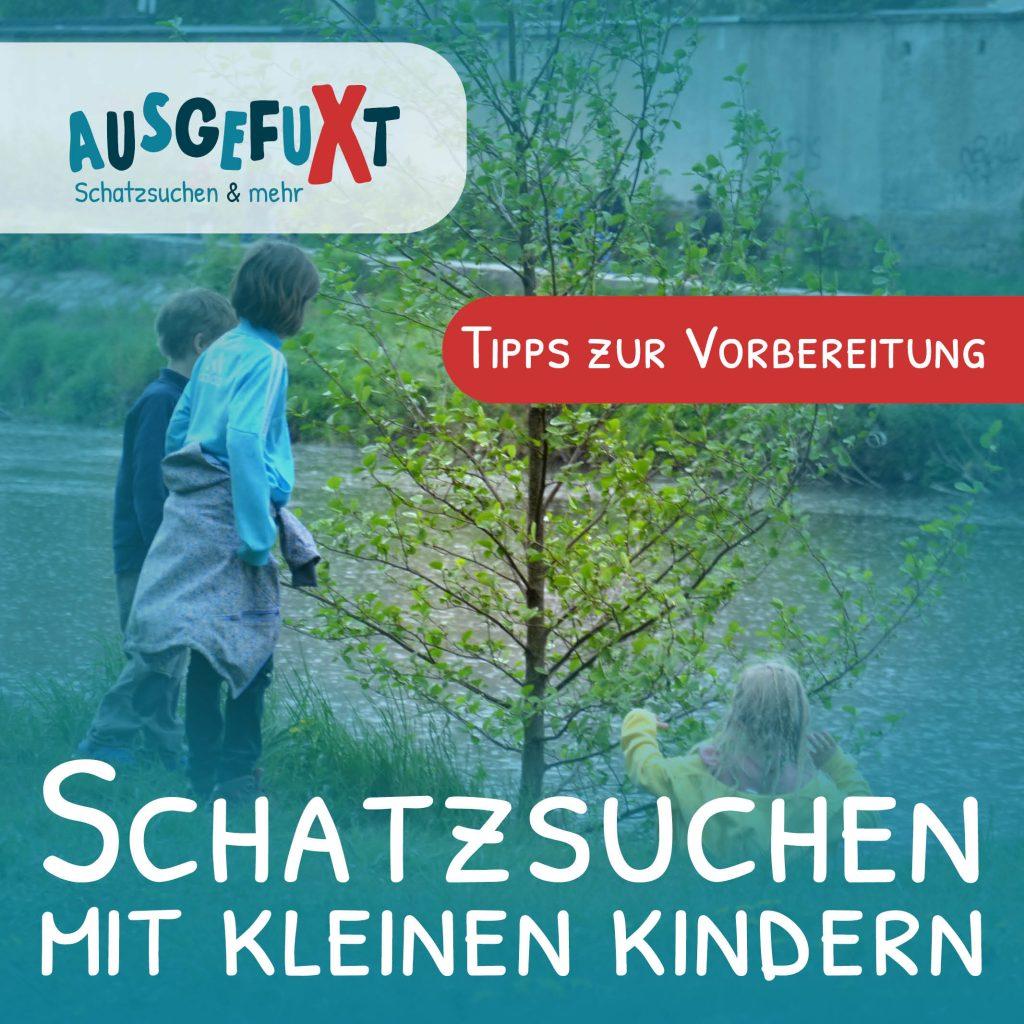 Die Tour planen: Schatzsuchen mit kleinen Kindern