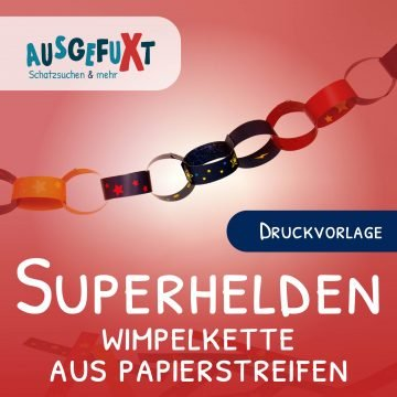 Kostenlose Druckvorlage: Superhelden-Wimpelkette