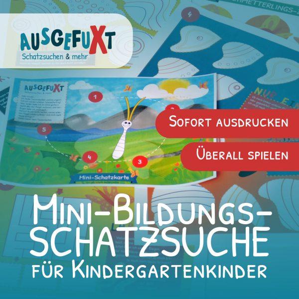 """Mini-Bildungs-Schatzsuche """"Tausendschön sucht ihre Flügel"""""""