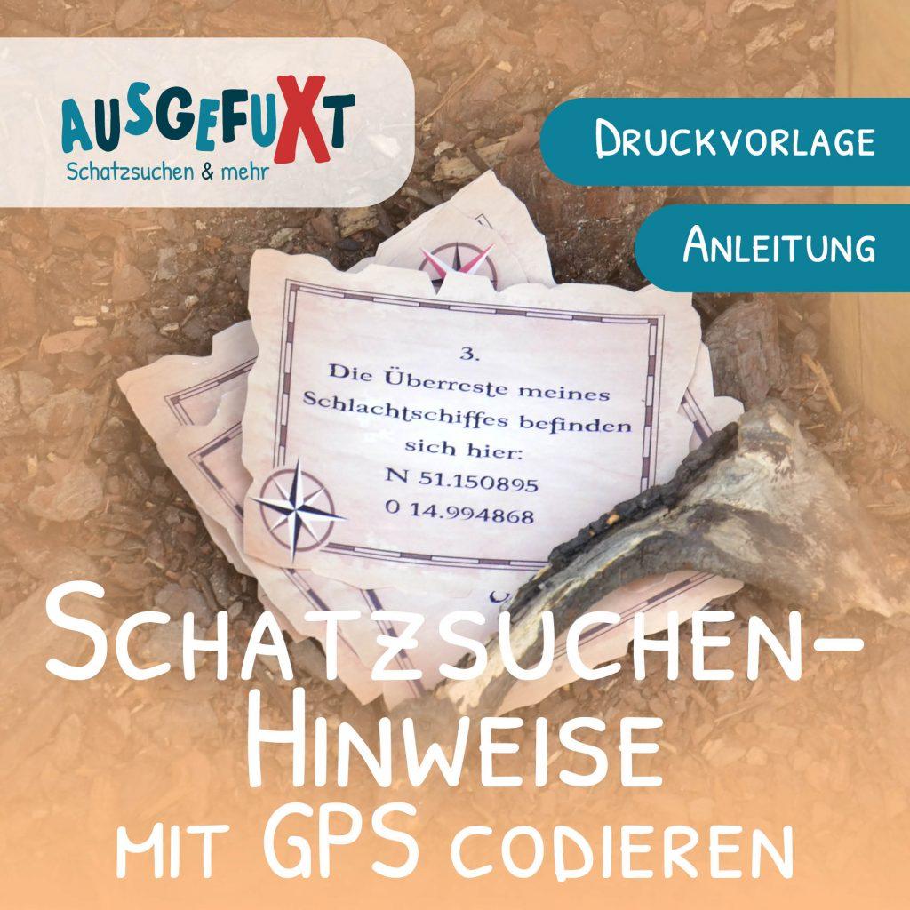 Schatzsuchen-Hinweise mit GPS codieren