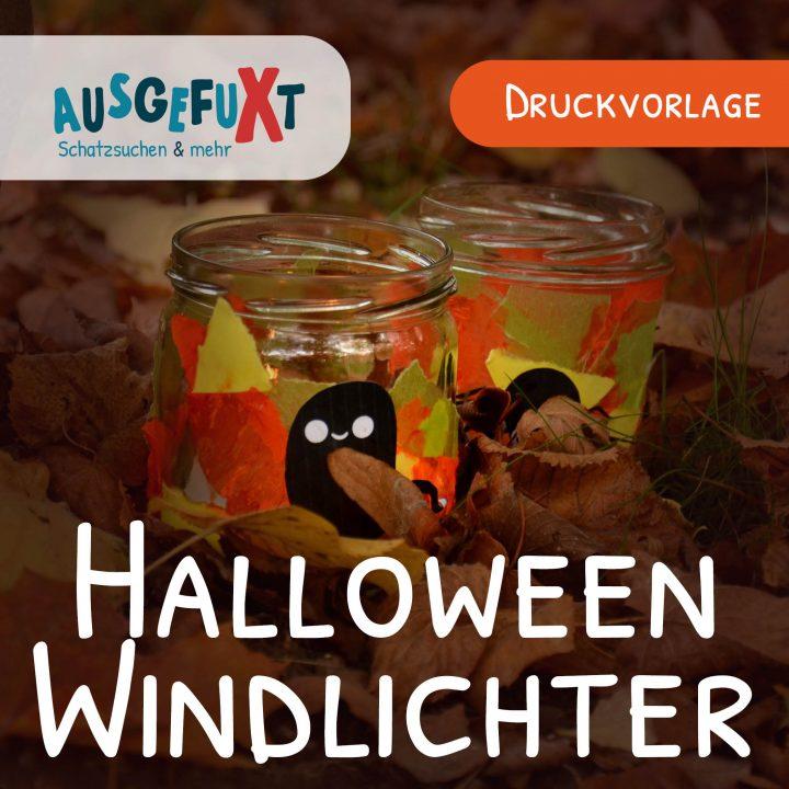 Halloween-Windlichter basteln: Druckvorlage & Anleitung