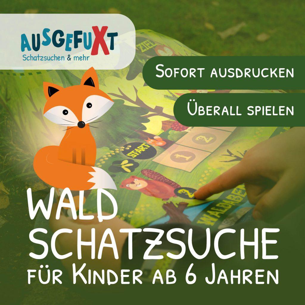 """Die Wald-Schatzsuche """"Das Waldabenteuer"""""""