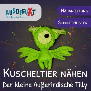 Kuscheltier nähen: Der kleine Außerirdische Tilly