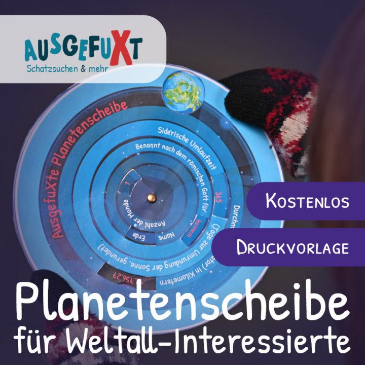 Planetenscheibe basteln – Für Weltall-Interessierte