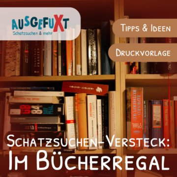 Schatzsuchen-Versteck im Bücherregal