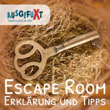 Escape Room: Erklärung und Tipps