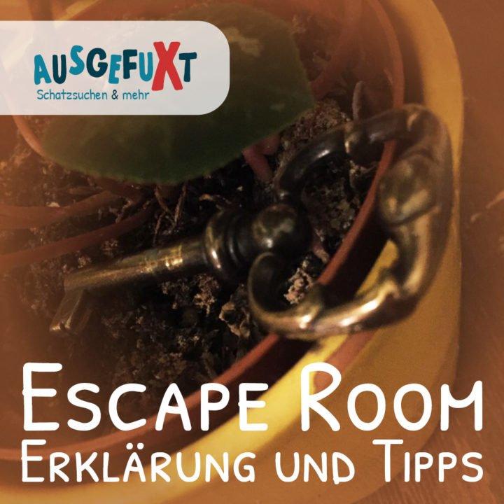 Escape Room – Erklärung und Tipps