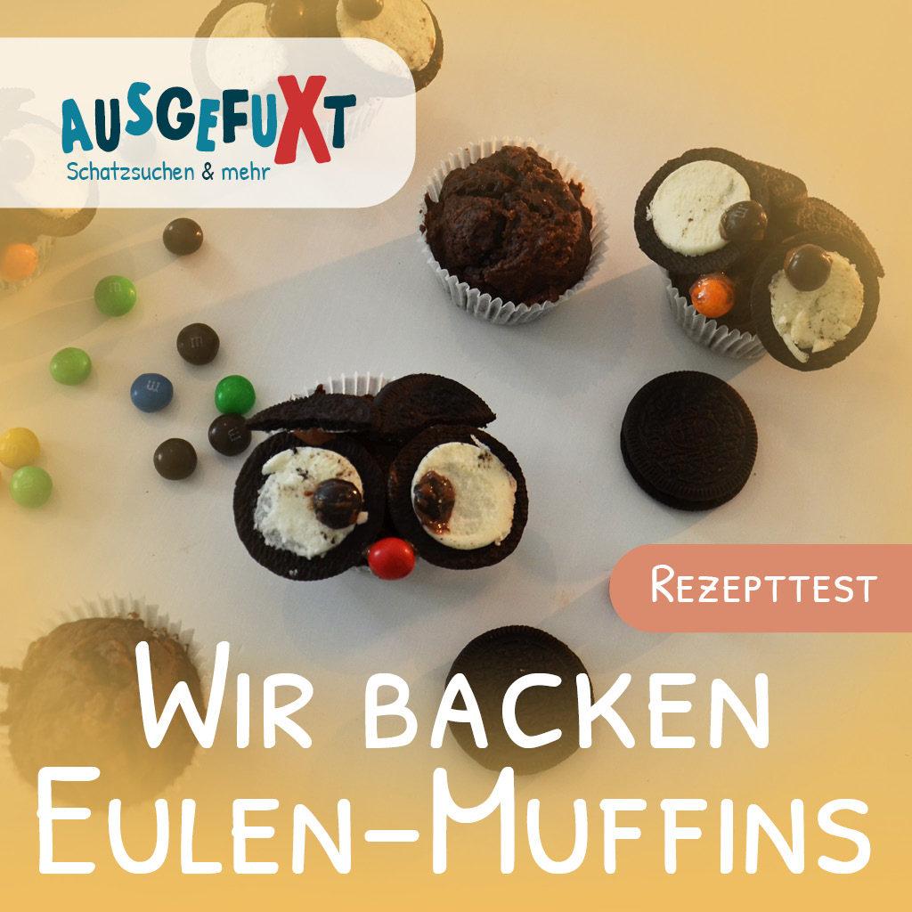 Ein Rezepttest: Wir backen Eulen-Muffins