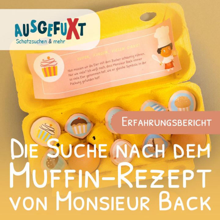 Die Suche nach dem Muffin-Rezept von Monsieur Back