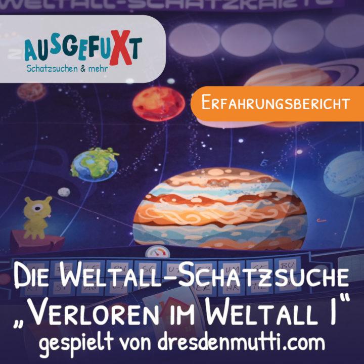 Die Weltall-Schatzsuche gespielt von dresdenmutti.com