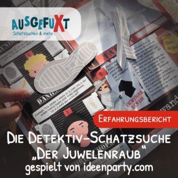 """Die Detektiv-Schatzsuche """"Der Juwelenraub"""" gespielt von ideenparty.com"""