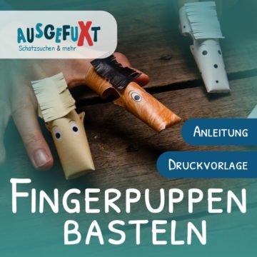 Fingerpuppen basteln: Anleitung und Druckvorlage