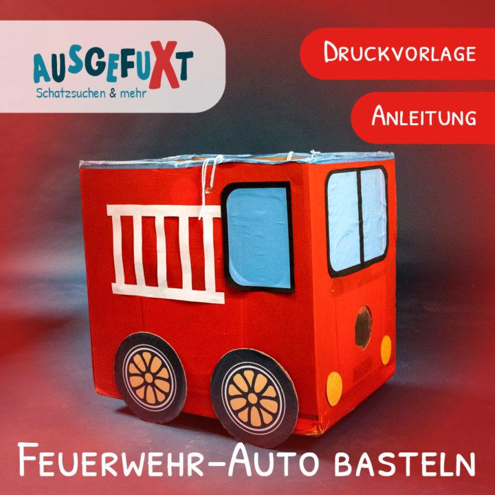 Feuerwehr-Auto basteln: Anleitung und Druckvorlage